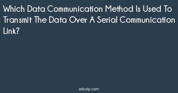 Which Data Communication Method Is Used To Transmit The Data