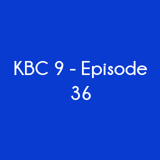 Kbc 9 Today S Episode 36 Questions And Answers 16th